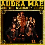 audra mae-and-the-almighty-sound