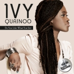 IvyQuainoo-do+you+like+what+you+see