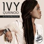 IvyQuainoo-do+you+like+what+you+see
