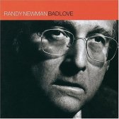 randy newman-bad-love