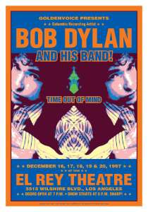 poster for bob dylan at El Ray mentioning Golden voice