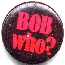 Bob Who