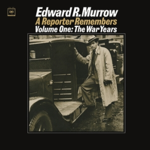 murrow A+Reporter+Remembers+Vol+1++The+War+Years