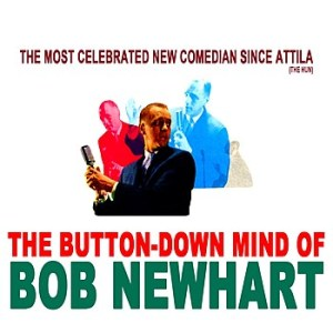 The+ButtonDown+Mind+of+Bob+Newhart