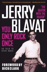 You Only Rock Once - My Life In Music Blavat