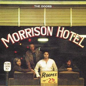 """Morrison Hotel"