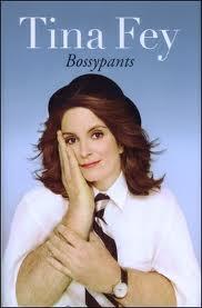 Tina Fey Bossy Pants