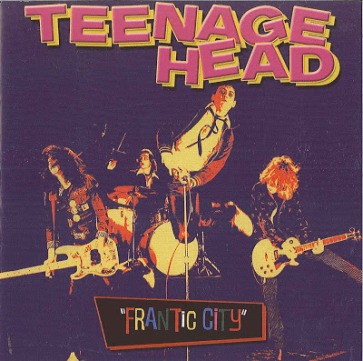 Teenage Head-Frantic City