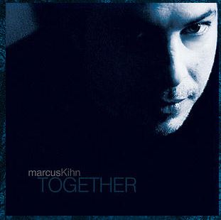 MarcusKihn_Together
