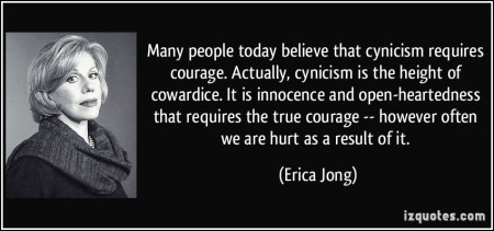 cynicism does not require courage