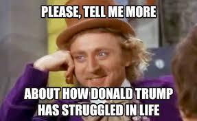donald trumps struggle meme