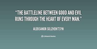 battline between good and evil quote