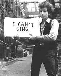 bob-dylan-cant-sing1